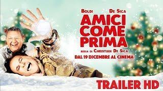 AMICI COME PRIMA | Trailer Ufficiale del nuovo film con Massimo Boldi e Christian De Sica