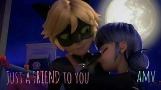 Just a friend to you miraculous ladybug amv (again)