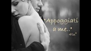 "Canzoni d'amore italiane 2019 : ""Appoggiati a me"" di 4tu© (italian music)"