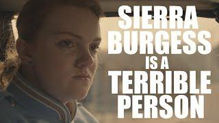 SIERRA BURGESS Is A Stupid Movie About A Terrible Person (Terrible Movies)