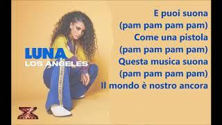 Luna - Los Angeles (versione completa lyrics)