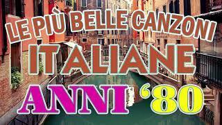 Le Piu Belle Canzoni Italiane Anni 80 - Musica Italiana anni 80 - Cantante Italiana anni 80