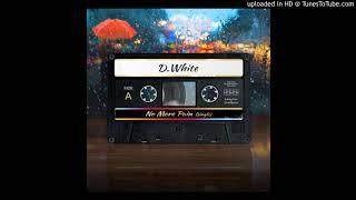 D.White - No More Pain (Extended Mix) [Italo Disco 2018]