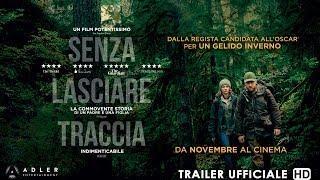 SENZA LASCIARE TRACCIA Trailer Ufficiale Italiano