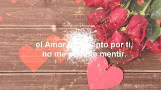 eres todo lo que quiero, ere mi amor eterno