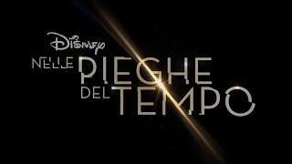 Nelle Pieghe del Tempo (2018)  • Trailer 2 in 1 italiano