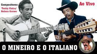 O MINEIRO E O ITALIANO AO VIVO