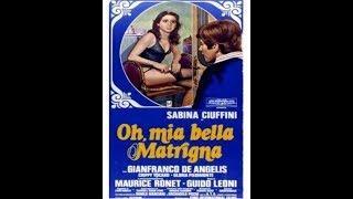 OH, MIA BELLA MATRIGNA (Italia, 1976) - Film intero con Sabina Ciuffini