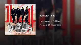 Romanticas ❤️ Inquietos Del Norte - Mix
