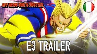 My Hero One's Justice - PS4/XB1/PC/Switch - E3 trailer (Italiano Trailer) Italiano