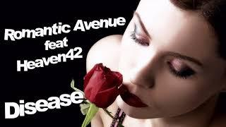Romantic Avenue feat Heaven42 - Disease / Extended Version ( İtalo Disco )