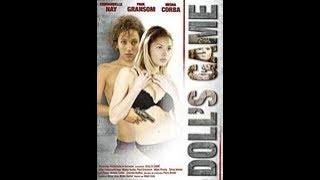 DOLL'S GAME (Italia, 2003) - Film erotico intero