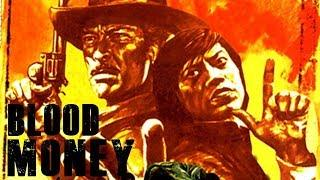 Blood Money (Spaghetti Western Movie, Comedy, Action,English, HD, Full Length) Free Feature Film