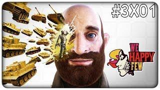 E SE IL PAZZO FOSSE L'UNICO AD AVERE RAGIONE? | We Happy Few (completo) - ep. 3x01 [ITA]