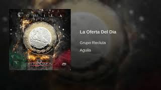 Grupo Recluta - La Oferta Del Dia