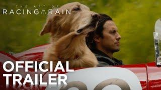 The Art of Racing in the Rain | Official Trailer [HD] | 20th Century FOX