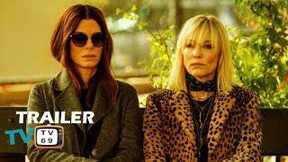 Ocean's 8 Official Trailer #2 (2018)- Sandra Bullock, Cate Blanchett, Anne Hathaway Comedy Movie HD