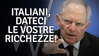 Espropriare la ricchezza degli italiani: lo chiede Sheauble