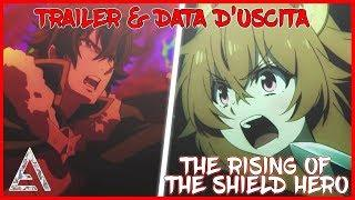 NUOVO TRAILER e DATA D'USCITA del MIGLIOR ANIME FANTASY ISEKAI! The Rising of the Shield Hero ITA