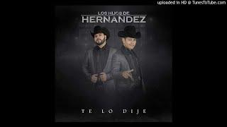 El Chavo - Los Hijos De Hernandez Album Te lo Dije (2018)