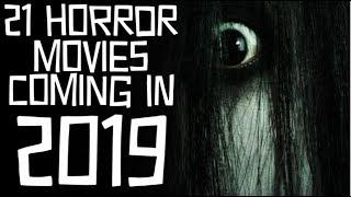 21 Horror Movies Coming In 2019 ????