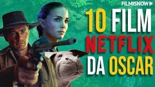10 FILM NETFLIX DA OSCAR
