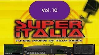 SUPER ITALIA VOL. 10 - Mix Flash Back - Future Sounds Of Italo Dance