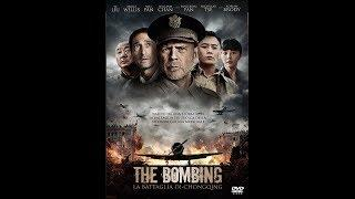 THE BOMBING - La Battaglia di Chongqing (2018) gratis italiano