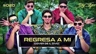 Tony Lyon Live! #020 | Regresa a Mi (Cover de Il Divo)