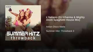L'italiano (DJ Kharma & Mighty Atom Spaghetti House Mix)