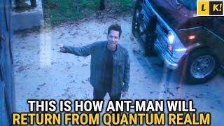 Avengers 4: How Antman Will Return From Quantum Realm