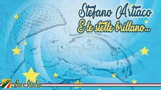 Stefano Artiaco - E le stelle brillano.. (Singolo)