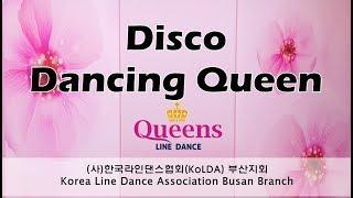 Disco Dancing Queen - Line Dance(Beginner) Demo&Count