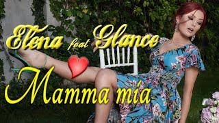 Elena feat. Glance - Mamma mia (He's italiano) (Official Music Video)