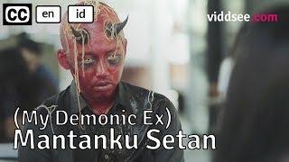 My Demonic Ex - Indonesia Comedy Horror Short Film // Viddsee.com