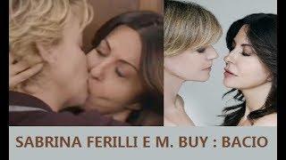 IL RETROSCENA DEL BACIO SAFFICO tra Sabrina Ferilli e Margherita Buy sul set ...