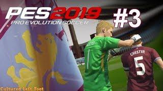 PES 2019 - MASTER LEAGUE - ASTON VILLA - #3 - THE FA CUP - COMEDY OWN GOAL