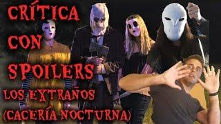 Los Extraños 2 : Cacería Nocturna- Critica con Spoilers-Johannes Roberts-Cine Maniaco