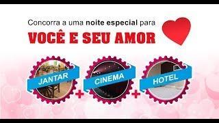 Promoção Noite Especial com jantar, cinema e hotel