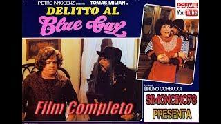 FILM COMPLETO - DELITTO AL BLUE GAY con Tomas Milian e Bombolo