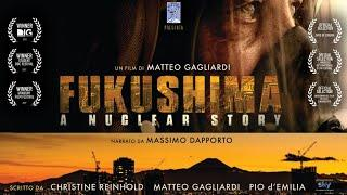 Fukushima: A Nuclear Story - OFFICIAL ITALIAN VERSION