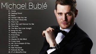 Michael Bublé Mix - Michael Bublé Grandes Exitos - Michael Bublé Sus Mejores Canciones 2018