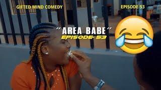 AREA BABE CASALA (COMEDY SKIT) (FUNNY VIDEOS) -Latest 2018 Nigerian Comedy|Comedy Skits|Naija Comedy