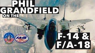 Interview with Phil Grandfield on the F-14 & F/A-18