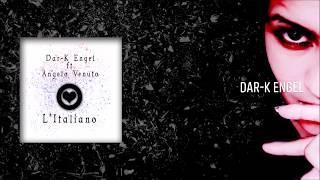Dar-K Engel Feat. Angelo Venuto - L'Italiano (Hardstyle Mix)