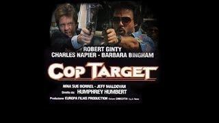 Cop Target Obiettivo Poliziotto 1990 - AZIONE - (FILM COMPLETO IN ITALIANO)