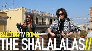 THE SHALALALAS - TOMORROW (BalconyTV)