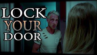Lock Your Door || A Short Horror Film 2018