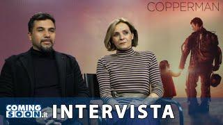 Copperman: Eros Puglielli e Galatea Ranzi - Intervista Esclusiva - HD