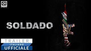SOLDADO - Nuovo trailer ufficiale italiano HD
